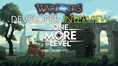 Warlocks Developer Interview with One More Level - http://www.gizorama.com/2014/interview/warlocks-developer-interview-with-one-more-level
