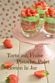 Tarte aux Fraises Pistache, Palet Breton in Jar