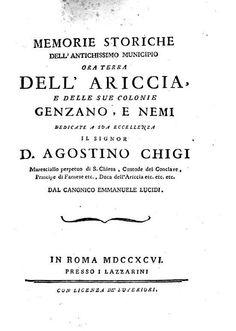 """""""Memorie storiche dell'antichissimo municipio ora terra dell'Ariccia, e delle..."""" - di Emmanuele Lucidi - Roma. 1796"""