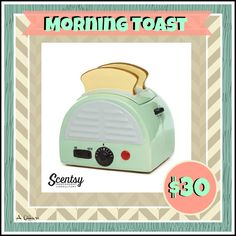 Morning Toast Warmer, available Sept. 1st. Flyer created by Angela O'Hare. www.smellarific.com. #smellarific
