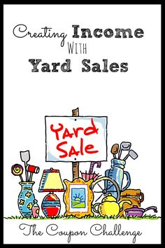 Tips for Creating Income with Yard Sales.  This income can be used to pay off debt faster or to help beef up your savings account.