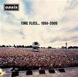 Time Flies...1994-2009 Oasis