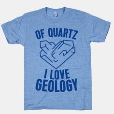 Of Quartz I Love Geology with a nifty heart-shaped quartz drawing! - Christmas T Shirt - Ideas of Christmas T Shirt - Of Quartz I Love Geology with a nifty heart-shaped quartz drawing!
