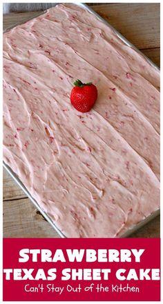 Strawberry Sheet Cakes, Strawberry Dessert Recipes, Fun Desserts, Delicious Desserts, Yummy Food, Best Ever Strawberry Cake Recipe, Easy Strawberry Cake, Cake Mix Desserts, Tasty