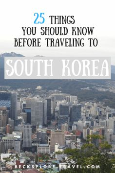 Thinking about moving to Korea or just visiting for a while? Here are 25 things you should know before moving to South Korea, enjoy! South Korea Travel, Asia Travel, North Korea, European Travel, Busan, Travel Advice, Travel Tips, Travel Ideas, Travel Destinations