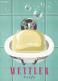 Mettler Seife by Donald Brun | Shop original vintage posters online: www.internationalposter.com