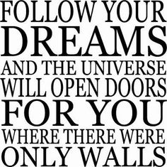 The Most Motivational Quotes about following Your Dreams ...
