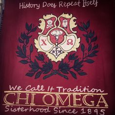 History Does Repeat Itself. We Call it Tradition. but with the Gamma Phi crest...I love it...