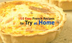 Impress your friends and family with these 10 easy French recipes that you can make for dinner at home! It comes with an easy pronunciation guide and handy ingredients list, too!