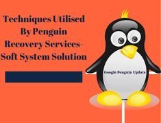 Learn More About Google Penguin Recovery Services And How Its Work Digital Marketing Services, Seo Services, Google Penguin, Search Engine Optimization, Recovery, Learning, Studying, Teaching, Wilderness Survival