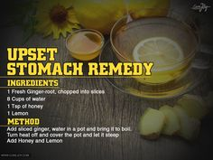 Home Remedies for Upset Stomach Upset Stomach Remedy, Stomach Remedies, Remedies For Nausea, Natural Headache Remedies, Flu Remedies, Natural Home Remedies, Herbal Remedies, Health Remedies, Natural Remedies