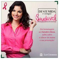 A Les Chemises também apoia o Outubro Rosa.