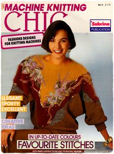 """Elegant. Sporty. Excellent.""  This edition of Machine Knitting Chic was published in 1990 (no.5, £1.75) and included 30 over-ornamented jumpers with such wide shoulder that getting though doors must have taken some consideration. Note the copious amounts of orange eyeshadow used throughout."