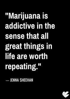 Spreading the good word of the harmless weed and educating social media audiences with impactful posters. Stoner Quotes, Weed Quotes, Funny Quotes, 420 Quotes, Badass Quotes, Funny Pics, Funny Pictures, Ganja, Medical Marijuana