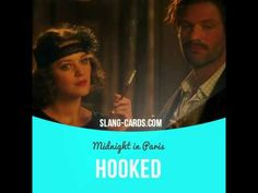 """Hooked"" means addicted; to like something so much that you need it every day.  Usage in a movie (""Midnight in Paris""):   - ...to one generation, had been transmuted by the mere passing of years to a status at once magical and also camp. - I love it. I'm already hooked. Hooked!  #slang #saying #sayings #phrase #phrases #expression #expressions #english #englishlanguage #learnenglish #studyenglish #language #vocabulary #dictionary #grammar #efl #esl #tesl #tefl #toefl #ielts #toeic"