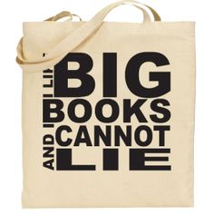 """""""I Like Big Books and I Cannot Lie"""" tote bag. Great for librarians, teachers, and us who love to curl up with a good book."""