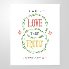 "Image of ""I Will Love Them Freely"" 