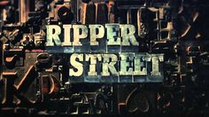 the british serie, Ripper Street Opening Music Series 3