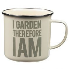 The Thoughtful Gardener Enamel Mug I Garden Therefore I Am #wildandwolf