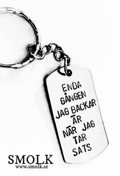 """Nyckelring Tagged """"stor_id"""" - Smolk Sweden Me Quotes, Funny Quotes, Aesthetic Pastel Wallpaper, True Words, Proverbs, Sarcasm, Dog Tag Necklace, Texts, Wisdom"""