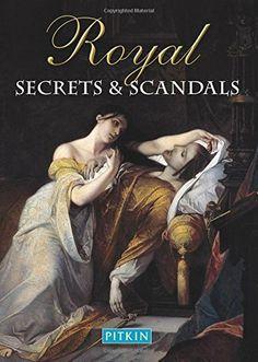 Royal Secrets & Scandals av Brenda Williams