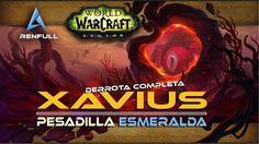 Guía de XAVIUS en Normal, Heroico y Mítico   Pesadilla Esmeralda - WoW L...