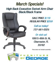 New March Specials Featuring Office Chairs! It's time to save money on select chairs during March at Furniture by George! See our selection online and call us to begin! Or stop by and visit us in Clearwater Monday through Saturday!  727-561-0325  http://furniturebygeorge.com/monthly-specials  #specials #sale #onsale #savings #march #chair #chairs #clearwater #tampa