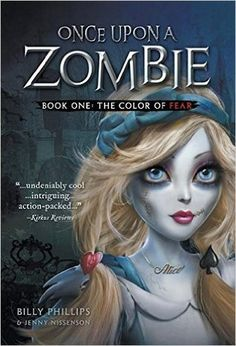 Reading is Better With Cupcakes: Once Upon A Zombie by Billy Phillips with Giveaway...