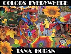 Find Colors Everywhere by Hoban, Tana at Biblio. Uncommonly good collectible and rare books from uncommonly good booksellers Wordless Picture Books, Color Games, Science Curriculum, Find Color, Children's Literature, Library Books, Used Books, One In A Million, Student Learning