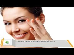 Como Hacer Una Limpieza Facial Casera Abase De Te Verde - YouTube