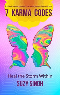7 Karma Codes: Heal the Storm Within Best Self Development Books, Positive Books, Best Self Help Books, Personal Relationship, Mind Body Spirit, Every Man, Transform Your Life, Negative Emotions, Karma