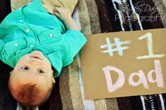 Ashley Daley Photography   baby boy pose, Father's day picture, #1 dad