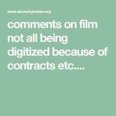 comments on film not all being digitized because of contracts etc....