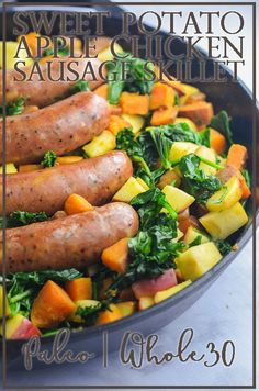 An incredibly healthy tasty and easy sweet potato chicken sausage skillet chock-full of kale sweet potato apples and chicken sausage. Kale Sausage Recipe, Healthy Sausage Recipes, Chicken Sausage Recipes, Chicken Apple Sausage, Paleo Recipes, Dinner Recipes, Healthy Meals, Whole30 Sausage, Paleo Ideas