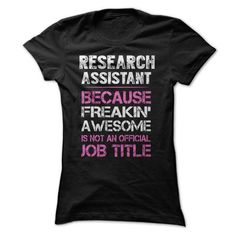 Awesome Research Assistant Shirt T-Shirt Hoodie Sweatshirts uae