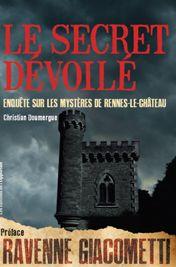 Cette semaine dans la Bibliothèque de l'Heure du Crime : Le secret dévoilé, Enquête sur les mystères de Rennes-le-Château, par Christian Doumergue http://www.lirelasuite.net/la-bibliotheque-de-lheure-du-crime/?p=2029