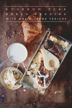 bourbon pear bread pudding/maple creme fraiche