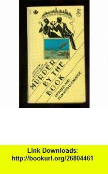 Murder by the Book (9780671473334) Francis Lockridge, Richard Lockridge , ISBN-10: 0671473336  , ISBN-13: 978-0671473334 ,  , tutorials , pdf , ebook , torrent , downloads , rapidshare , filesonic , hotfile , megaupload , fileserve