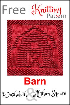 Free Barn Dishcloth or Afghan Square Knitting Pattern - Daisy and Storm Baby Knitting Patterns, Knitted Dishcloth Patterns Free, Knitting Squares, Knitted Washcloths, Knit Dishcloth, Knitted Afghans, Loom Knitting, Knitting Stitches, Free Knitting