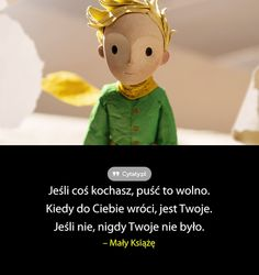 Jeśli coś kochasz, puść to wolno. Kiedy do Ciebie wróci, jest Twoje. Jeśli nie, nigdy ... Aa Quotes, Stupid Quotes, Some Quotes, Poetry Quotes, Inspirational Quotes, Cool Lyrics, The Little Prince, Romantic Quotes, Motto