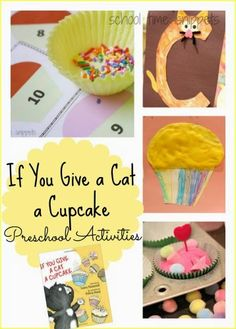 School Time Snippets: If You Give a Cat a Cupcake Preschool Activities--- Counting Sprinkles, C is for Cat, Kinetic Sand Cupcakes, and Puffy Paint Cupcake Art Activity. Pinned by SOS Inc. Resources. Follow all our boards at pinterest.com/sostherapy/ for therapy resources.
