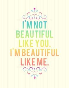Uniquely Beautiful. Be kind to yourself, and if you need support with body image concerns reach out and ask for help www.thebutterflyfoundation.org.au