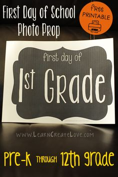 Printable First Day of School Photo Prop | LearnCreateLove.com