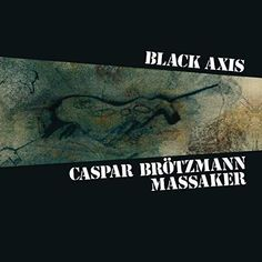 Buy Black Axis by Caspar Brotzmann Massaker at Mighty Ape NZ. Black Axis Caspar Brötzmann Massaker's masterful second album from 1989 – remastered. The power trio's blunt force execution is directed by Brötzma. Cool Things To Buy, Stuff To Buy, Lp Vinyl, Lps, Album, Shit Happens, Black, Walmart, Products