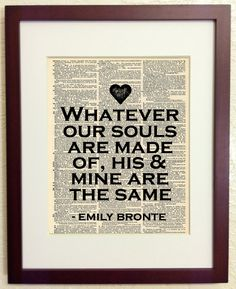 I love Wuthering Heights!  Emily Bronte  Wuthering Heights Quote Art Print on by Walkslee, $7.99