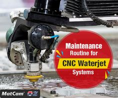 Procure quality #CNCwaterjet cutting systems from #Matcam in Australasia and follow due maintenance protocols for better productivity.