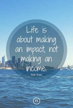 Life is about making an impact, not an income. Make an impact in the world. Be the change you wish to see in the world. Jackson Song, Colleges For Psychology, Create Quotes, Word Board, Graduation Quotes, Money Quotes, Life Quotes, Marketing Quotes, College Fun