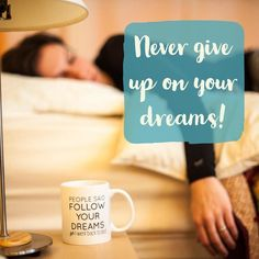 Never give up on your dreams! . Introducing the Follow Your Dreams mug! Go back to bed to live in your dream world it sure is a great place! . Do you want to make everyone laugh with this mug? Click the link in the bio to get one today! . #dreams #dreambigger #dreambig #giftforher #giftformom #coffeemug #coffeemugs #newproducts #newproduct #teamug #teatime #teatime #coffeetime #sleepwell #sleepisgood #sleepislife #bedallday #bedhead
