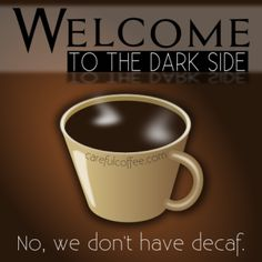 WELCOME TO THE DARK SIDE...