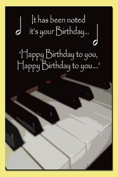 Happy Birthday Piano card Poster - Happy Birthday Funny - Funny Birthday meme - - Happy Birthday Piano card Poster The post Happy Birthday Piano card Poster appeared first on Gag Dad. Happy Birthday Piano, Happy Birthday Notes, Happy Birthday Wishes Cards, Best Birthday Wishes, Happy Birthday Pictures, Birthday Blessings, Birthday Wishes Quotes, Happy Birthday Sister, Happy Birthday Funny